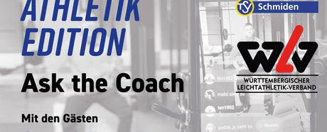 Ask the coach #8: Leichtathletik Edition am Freitag, 08.05.2020, 20:30 Uhr